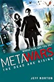 2: The Dead are Rising (MetaWars)