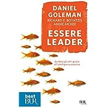 Essere leader: Guidare gli altri grazie all'intelligenza emotiva