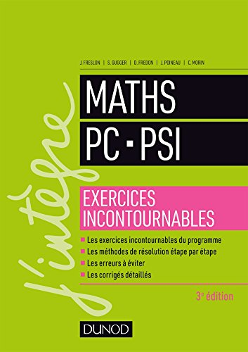 Maths PC-PSI - Exercices incontournables - 3éd.