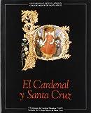 CARDENAL Y SANTA CRUZ, EL - V CENTENARIO DEL CARDENAL MENDOZA (CATALOGO DE EXPOSICION)