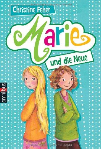 Marie und die Neue