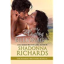 The Playboy Billionaire (The Romero Brothers, Book 3) (English Edition)