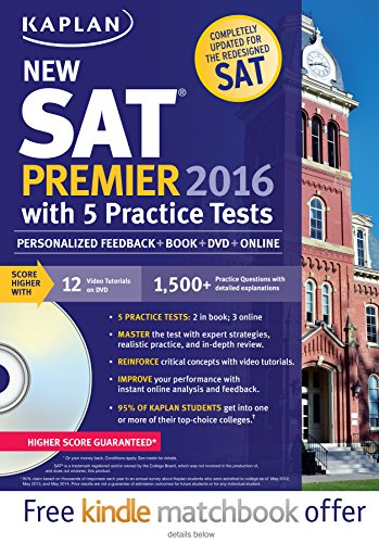 NEW SAT PREMIER 2016 5 PRACTICE TESTS (Kaplan Test Prep)