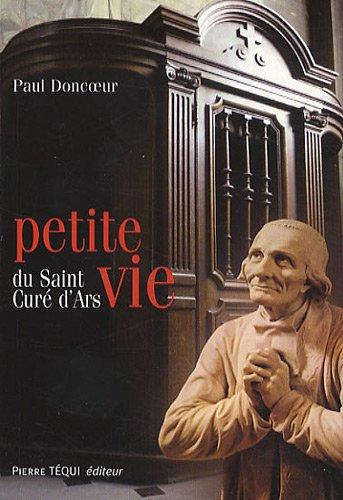 Petite Vie du Saint Cure d Ars