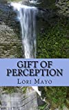 Gift of Perception: The Highly Sensitive's Cursed Gift