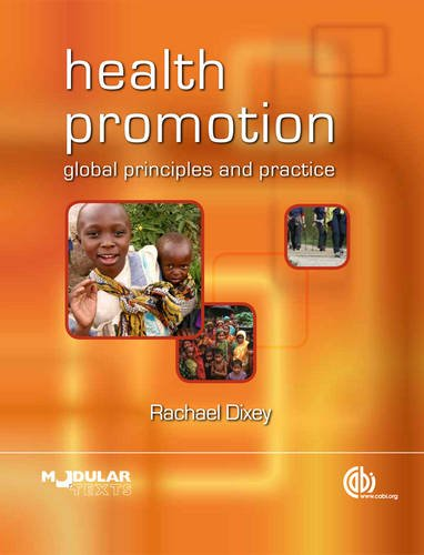 Health Promotion: Global Principles and Practice (Modular Texts)