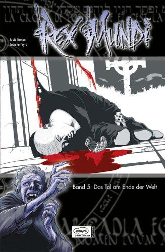 Rex Mundi 05: Das Tal am Ende der Welt