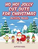 Best Jupiter Kids Kid Books For 4 Year Olds - Ho Ho! Jolly Cut Outs for Christmas Activity Review