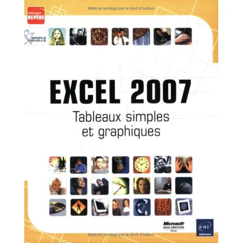 Excel 2007 : Tableaux simples et graphiques