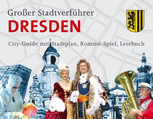 Stadtverführer/Großer Stadtverführer Dresden: City-Guide mit Stadtplan, Rommé-Spiel, Lesebuch