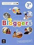 Anglais 3e A2-B1 Bloggers : Livre de l'élève