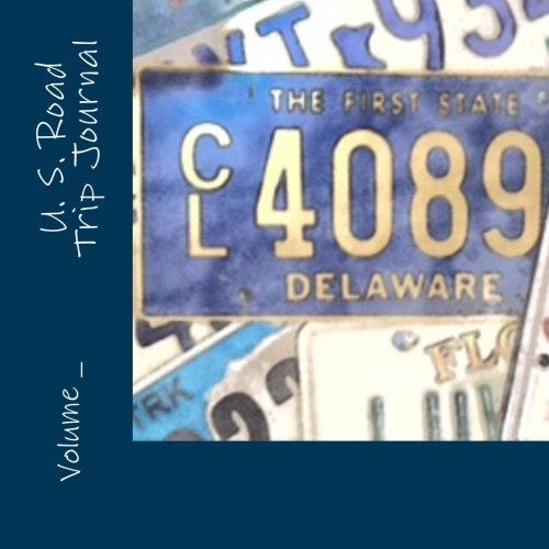 U. S. Road Trip Journal: Delaware Cover (S M Travel Journals)