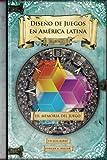Memoria del juego: Historia: Volume 3 (Diseño de juegos en América latina)