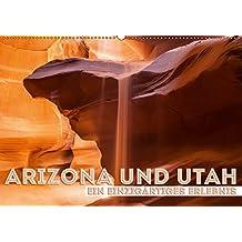 ARIZONA UND UTAH Ein einzigartiges Erlebnis (Wandkalender 2019 DIN A2 quer): Der vielfältige Südwesten der USA (Monatskalender, 14 Seiten ) (CALVENDO Natur)