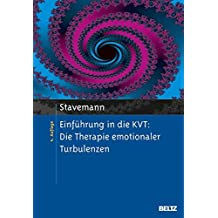 Einführung in die KVT:: Die Therapie emotionaler Turbulenzen