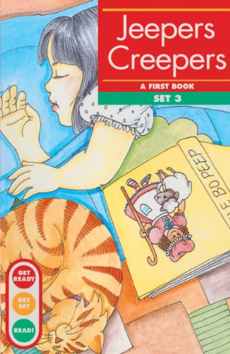 Jeepers Creepers: A First Book--Set 3 (Get Ready-Get Set-Read! (Pb)) (Jeepers Creepers 1 Und 2)