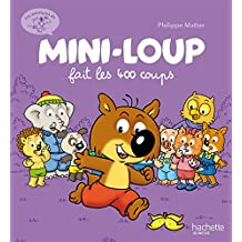 Mini-Loup fait les 400 coups (Albums)