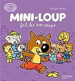 Les aventures de Mini-Loup, Tome 3 : Mini-Loup fait les 400 coups
