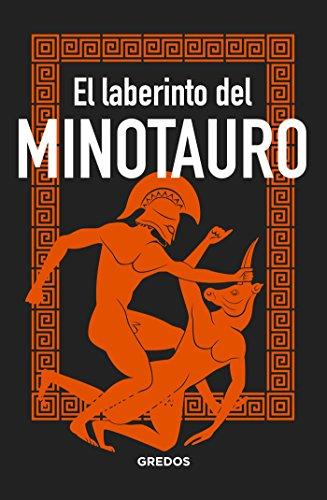 El laberinto del MINOTAURO (MITOLOGIA) por Bernardo Souvirón