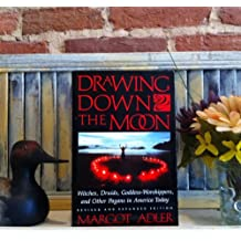 Drawing Down the Moon: Witches, Druids and Goddess Worship