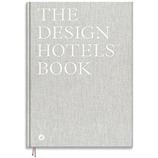 The Design Hotels™ Book 2018