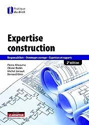 Expertise construction: Responsabilités - Dommages ouvrage - Expertises et rapports