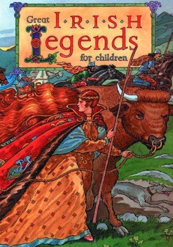 Great Irish Legends for Children by Yvonne Carroll (1997-09-01)