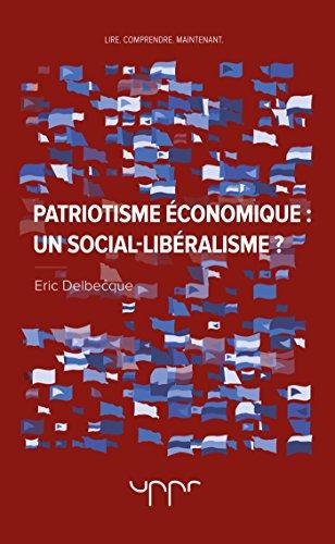 Patriotisme économique : un social-libéralisme ?