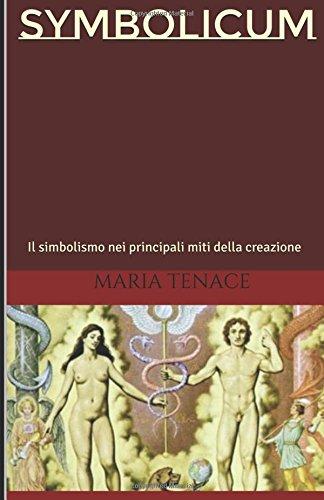 Symbolicum: il simbolismo nei principali miti della creazione