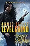 Level Grind: Justice Calling; Murder of Crows; Pack of Lies; Hunting Season (The Twenty-Sided Sorceress) by Annie Bellet (2016-10-04)