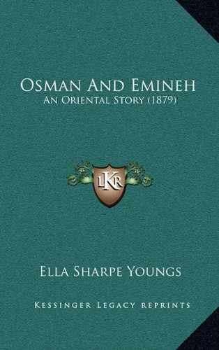 Osman and Emineh: An Oriental Story (1879)