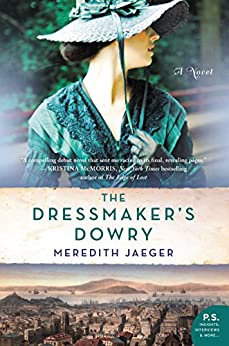 The Dressmaker's Dowry: A Novel by [Jaeger, Meredith]