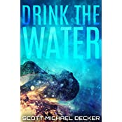 Drink the Water (English Edition)
