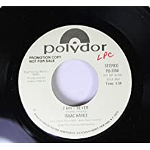 Issac Hayes 45 RPM I Ain't Never / I Ain't Never