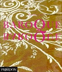 Baroque Baroque: The Culture of Excess