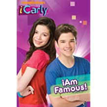 iAm Famous! (iCarly) (Chapter Book)