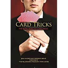 Card Tricks: The Royal Road to Card Magic