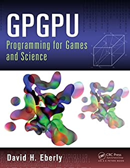 Gpgpu Programming For Games And Science English Edition