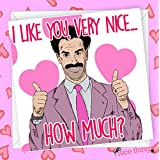 Borat Funny Valentines Card for Girlfriend Fiance Wife Husband Funny Valentines Day Gift Borat Card for Boyfriend