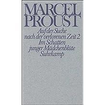 Werke. Frankfurter Ausgabe: Werke II. Band 2: Auf der Suche nach der verlorenen Zeit 2. Im Schatten junger Mädchenblüte