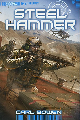 Steel Hammer (Shadow Squadron, Band 12)