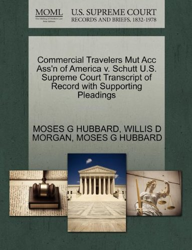 commercial-travelers-mut-acc-assn-of-america-v-schutt-us-supreme-court-transcript-of-record-with-sup