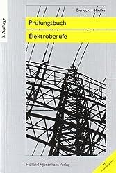 Prüfungsbuch für Elektroberufe. Energietechnik von Bieneck, Wolfgang (2009) Taschenbuch