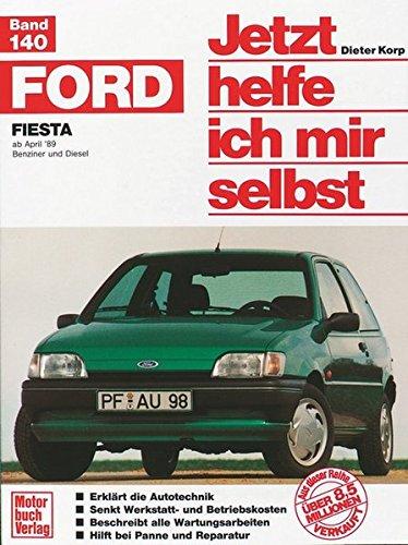 Preisvergleich Produktbild Ford Fiesta (Jetzt helfe ich mir selbst)