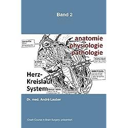 Anatomie-Physiologie-Pathologie: Herz-Kreislauf-System (APP, Band 2)