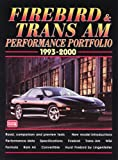 Firebird and Trans Am Performance Portfolio 1993-2000 (Brooklands Books Road Test Series)