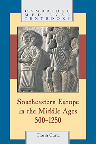 Southeastern europe in the middle ages 500 1250 cambridge medieval southeastern europe in the middle ages 5001250 cambridge medieval textbooks by fandeluxe Gallery