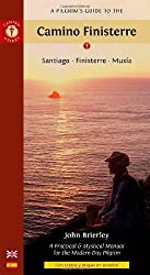 Pilgrim's Guide to the Camino Finisterre: Santiago * Finisterre * Muxia by John Brierley (2008-12-18)