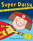 Super Daisy (Daisy Picture Books)