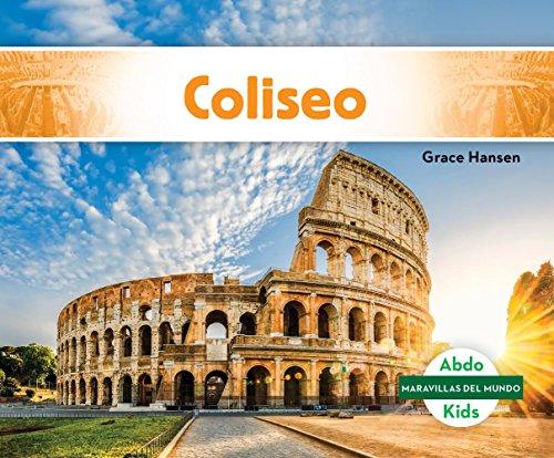 Coliseo (Colosseum ) (Maravillas del mundo / World Wonders)